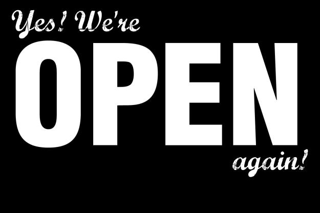 Yes-were-open-again